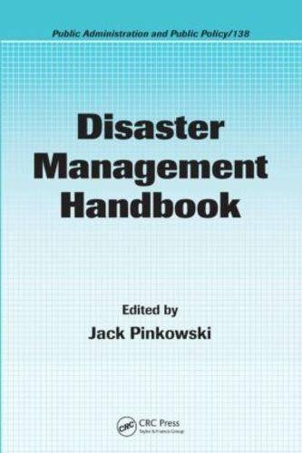 Disaster Management Handbook - Public Administration and Public Policy (Hardback)