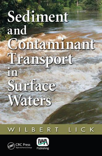 Sediment and Contaminant Transport in Surface Waters (Hardback)
