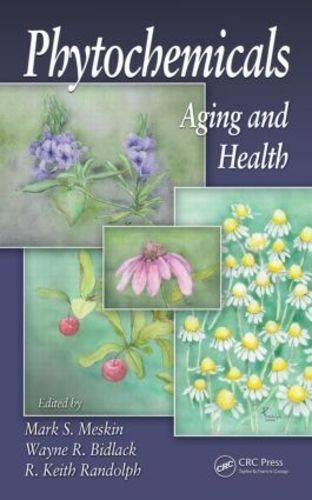 Phytochemicals: Aging and Health (Hardback)