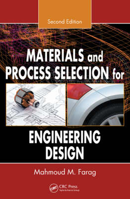 Materials and Process Selection for Engineering Design (Paperback)