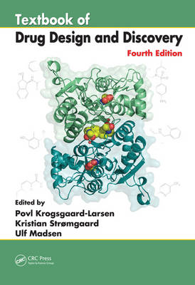Textbook of Drug Design and Discovery, Fourth Edition (Hardback)