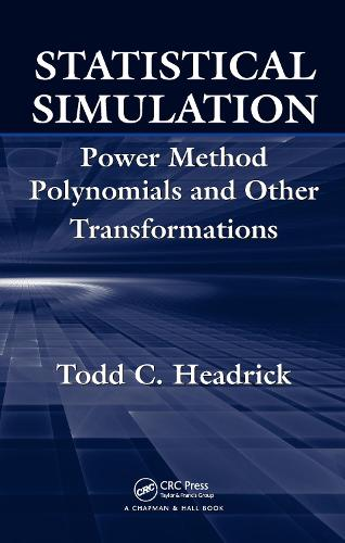 Statistical Simulation: Power Method Polynomials and Other Transformations (Hardback)