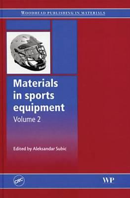 Materials in Sports Equipment, Volume 2 (Hardback)