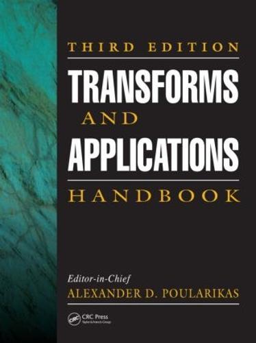 Transforms and Applications Handbook, Third Edition - Electrical Engineering Handbook (Hardback)