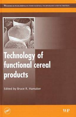 Technology of Functional Cereal Products (Hardback)