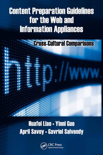 Content Preparation Guidelines for the Web and Information Appliances: Cross-Cultural Comparisons - Human Factors and Ergonomics (Hardback)