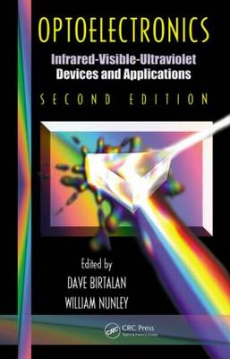 Optoelectronics: Infrared-Visable-Ultraviolet Devices and Applications, Second Edition - Optical Science and Engineering (Hardback)