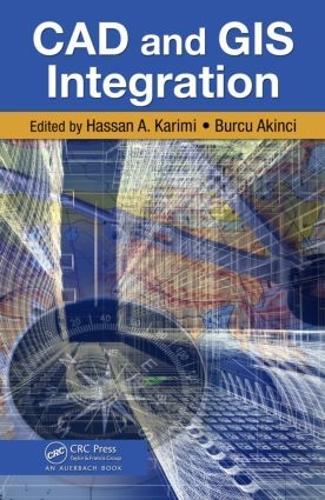 CAD and GIS Integration (Hardback)