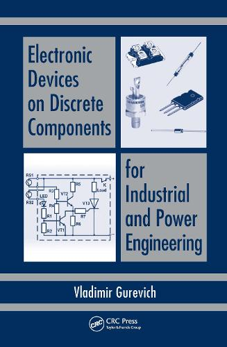 Electronic Devices on Discrete Components for Industrial and Power Engineering (Hardback)