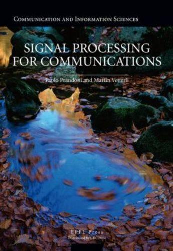 Signal Processing for Communications (Hardback)