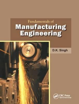 Fundamentals of Manufacturing Engineering (Hardback)