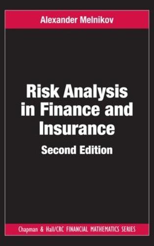 Risk Analysis in Finance and Insurance (Hardback)