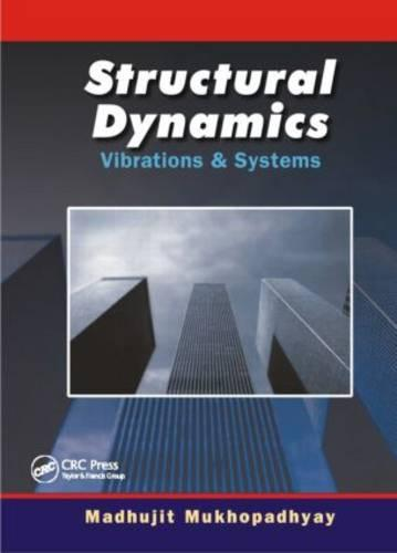 Structural Dynamics: Vibration and Systems (Hardback)