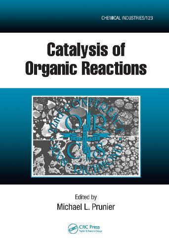 Catalysis of Organic Reactions: Twenty-second Conference (Hardback)