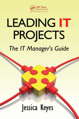Leading IT Projects: The IT Manager's Guide (Hardback)