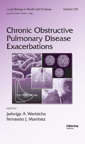 Chronic Obstructive Pulmonary Disease Exacerbations - Lung Biology in Health and Disease (Hardback)