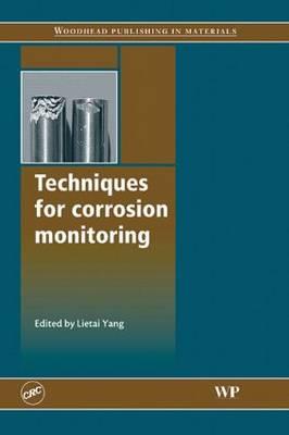 Techniques for Corrosion Monitoring (Hardback)