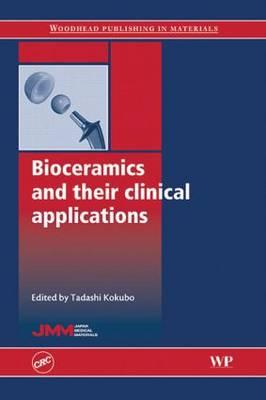 Bioceramics and Their Clinical Applications (Hardback)