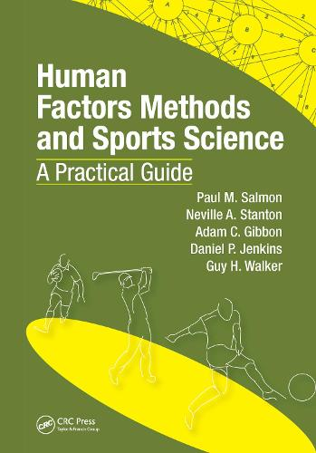 Human Factors Methods and Sports Science: A Practical Guide (Hardback)