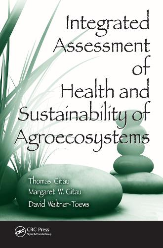 Integrated Assessment of Health and Sustainability of Agroecosystems - Advances in Agroecology (Hardback)