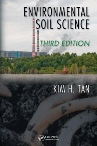 Environmental Soil Science - Books in Soils, Plants, and the Environment (Hardback)