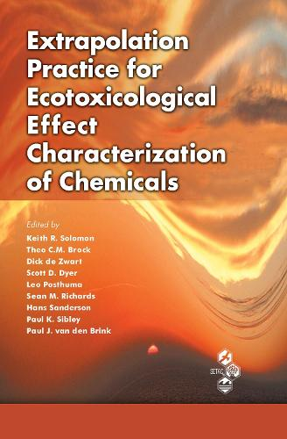 Extrapolation Practice for Ecotoxicological Effect Characterization of Chemicals (Hardback)