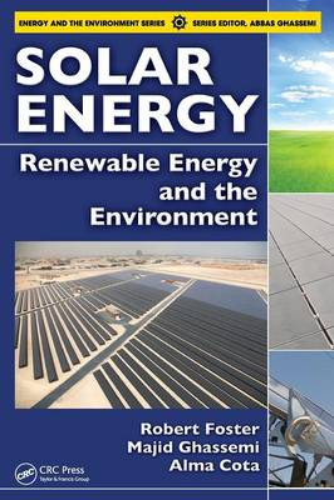 Solar Energy: Renewable Energy and the Environment (Hardback)