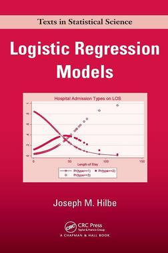 Logistic Regression Models - Chapman & Hall/CRC Texts in Statistical Science (Hardback)