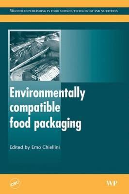Environmentally Compatible Food Packaging (Hardback)
