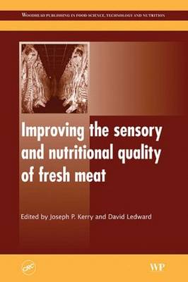 Improving the Sensory and Nutritional Quality of Fresh Meat: New Technologies (Hardback)