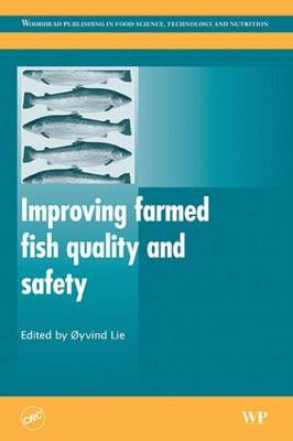 Improving Farmed Fish Quality and Safety (Hardback)