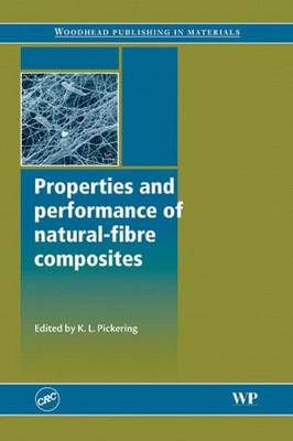 Properties and Performance of Natural-Fibre Composites (Hardback)