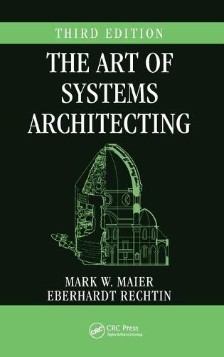 The Art of Systems Architecting, Third Edition - Systems Engineering (Hardback)