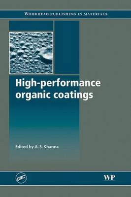 High-Performance Organic Coatings (Hardback)