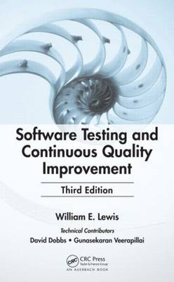 Software Testing and Continuous Quality Improvement (Hardback)