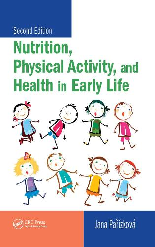 Nutrition, Physical Activity, and Health in Early Life (Hardback)
