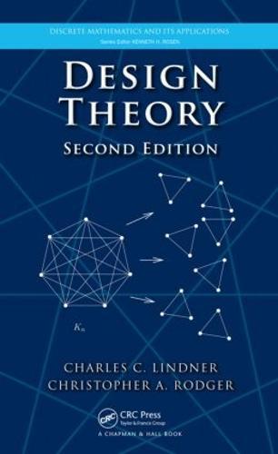 Design Theory, Second Edition - Discrete Mathematics and Its Applications (Hardback)
