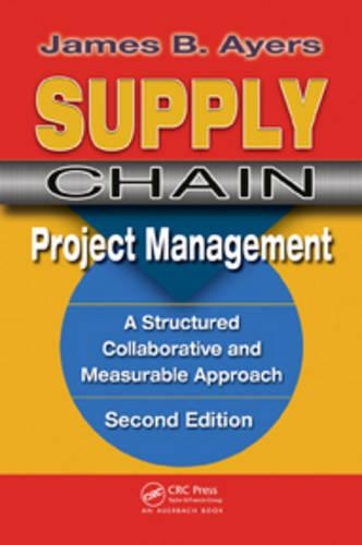 Supply Chain Project Management. Second Edition (Hardback)
