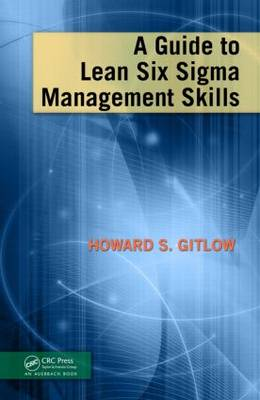 A Guide to Lean Six Sigma Management Skills (Hardback)