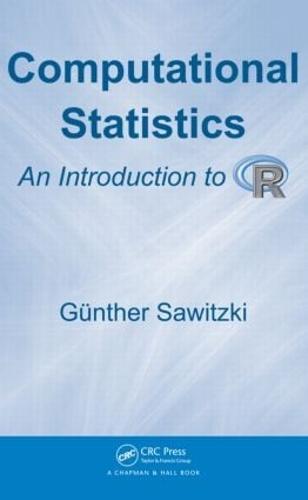 Computational Statistics: An Introduction to R (Hardback)