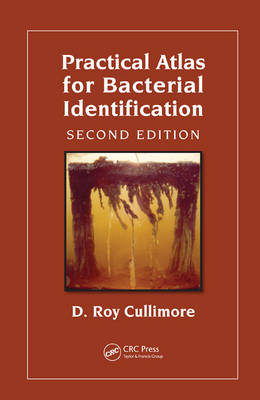Practical Atlas for Bacterial Identification, Second Edition (Hardback)