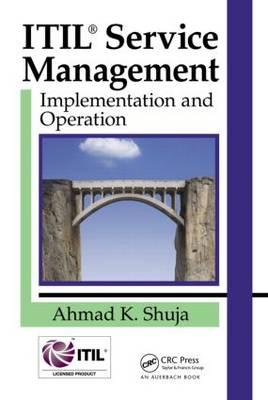 IT Service Management: Implementation and Operation (Hardback)