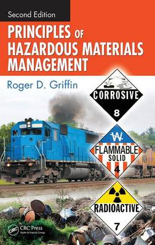 Principles of Hazardous Materials Management, Second Edition (Hardback)