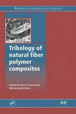 Tribology of Natural Fiber Polymer Composites (Hardback)