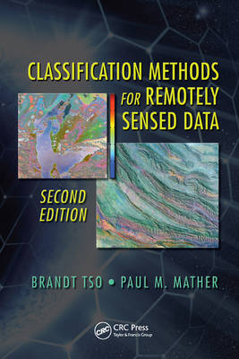 Classification Methods for Remotely Sensed Data, Second Edition (Hardback)