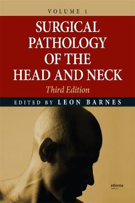 Surgical Pathology of the Head and Neck: Volume 3 (Hardback)