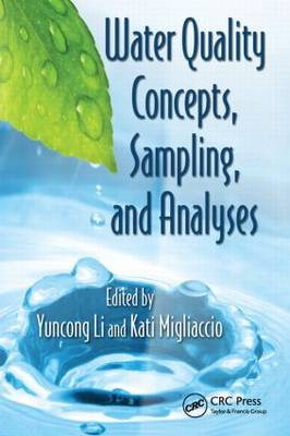 Water Quality Concepts, Sampling, and Analyses (Hardback)