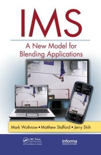 IMS: A New Model for Blending Applications - Informa Telecoms & Media (Hardback)