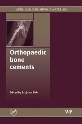 Orthopaedic Bone Cements (Hardback)