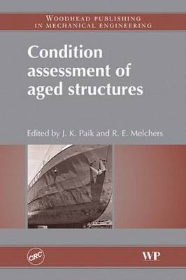 Condition Assessment of Aged Structures (Hardback)